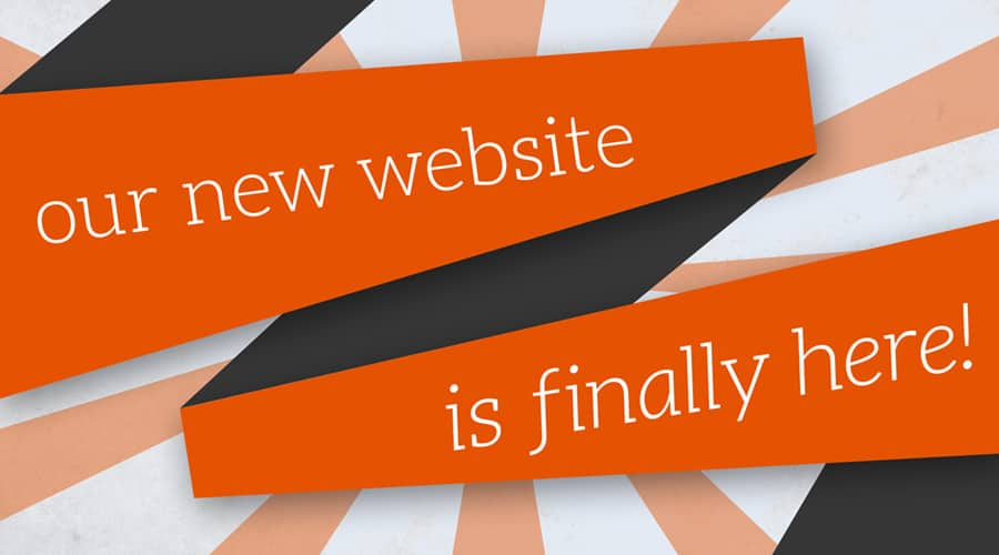 Our new website is finally here